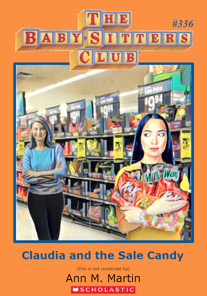 "Parody of Baby-Sitters Club book cover, #336, titled, ""Claudia and the Sale Candy?"" A Japanese woman stands in store Halloween aisle plastered with discounts signs, and she clutches a pile of bags of candy to her chest, looking to the side guiltily. An older woman judges her in the background."